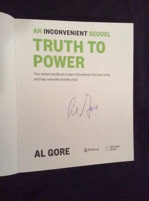 SIGNED - An Inconvenient Sequel: Truth To Power By Ex-VP