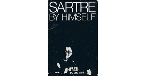 Sartre by Himself: A Film Directed by Alexandre Astruc and