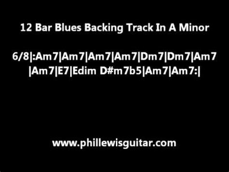 12 Bar Blues Backing Track In A Minor - YouTube