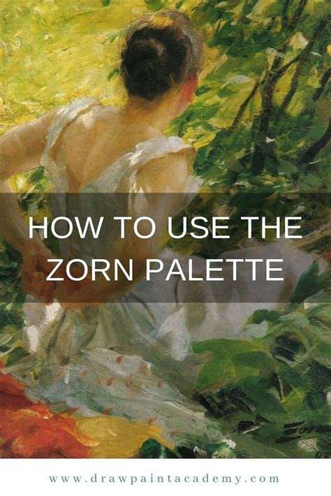The Zorn Palette – What It Is And How You Can Use It | Oil