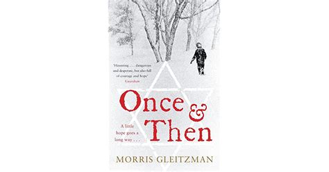 Once & Then (Once, #1-2) by Morris Gleitzman